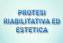Protesi riabilitativa ed estetica