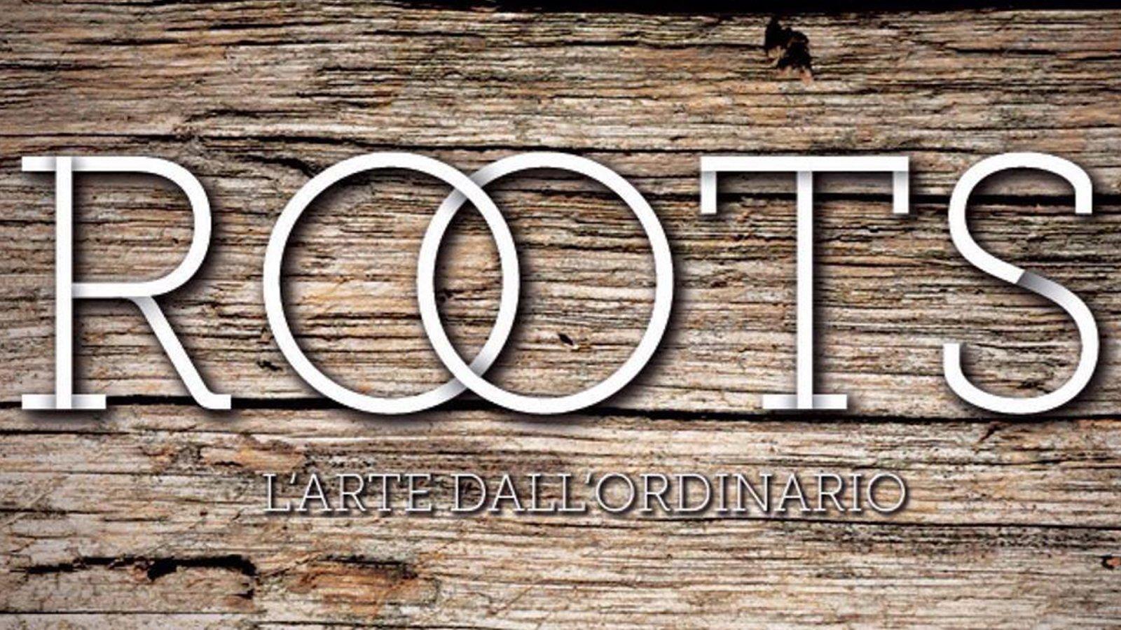 banner ROOTS - L'ARTE DALL'ORDINARIO