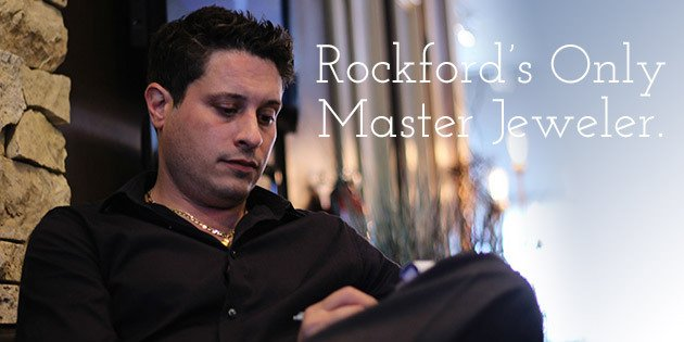 Rockford's Only Master Jeweler