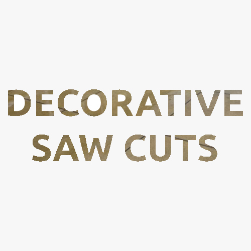 Decorative saw cutting