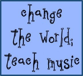 Change the World Teach Music