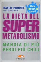la dieta del super metabolismo