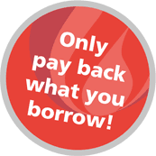 only pay back what you borrow
