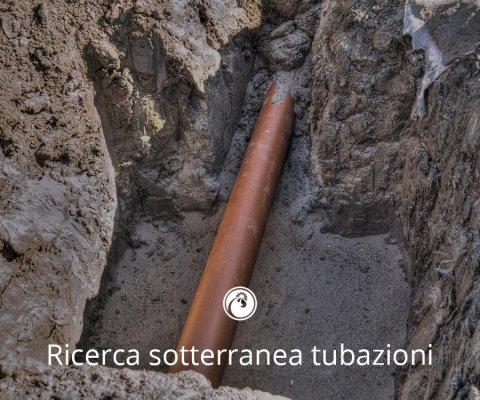 RICERCA TUBAZIONI SOTTERRANEE