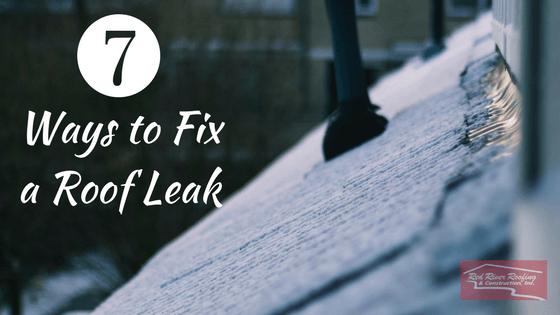 7 Ways To Fix A Roof Leak