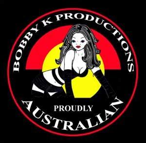 Bobby K Productions Proudly Australian