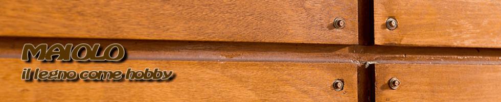 maiolo legno