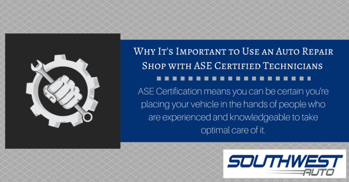 Why It's Important To Use An Auto Repair Shop With ASE