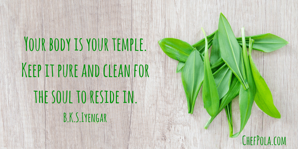 BKS Iyengar quote - your body is your temple - chef pola