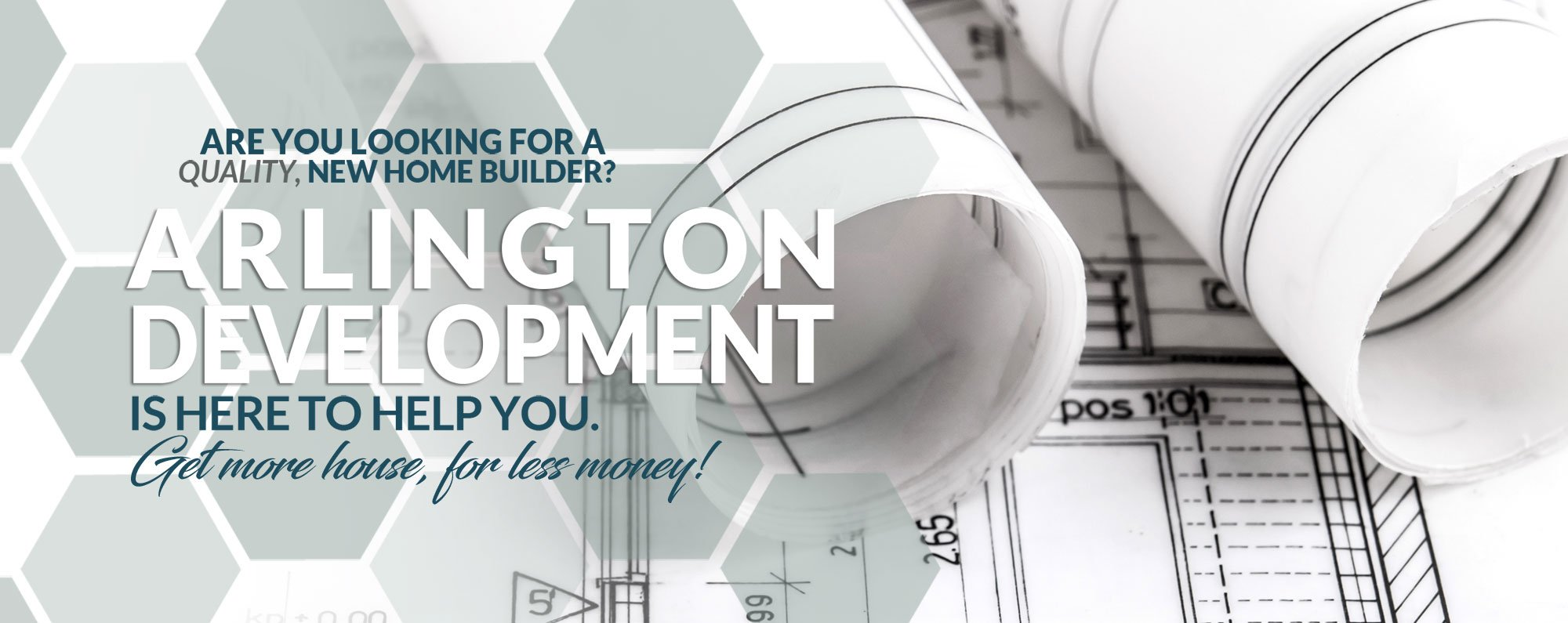 Arlington Development is here to help you.