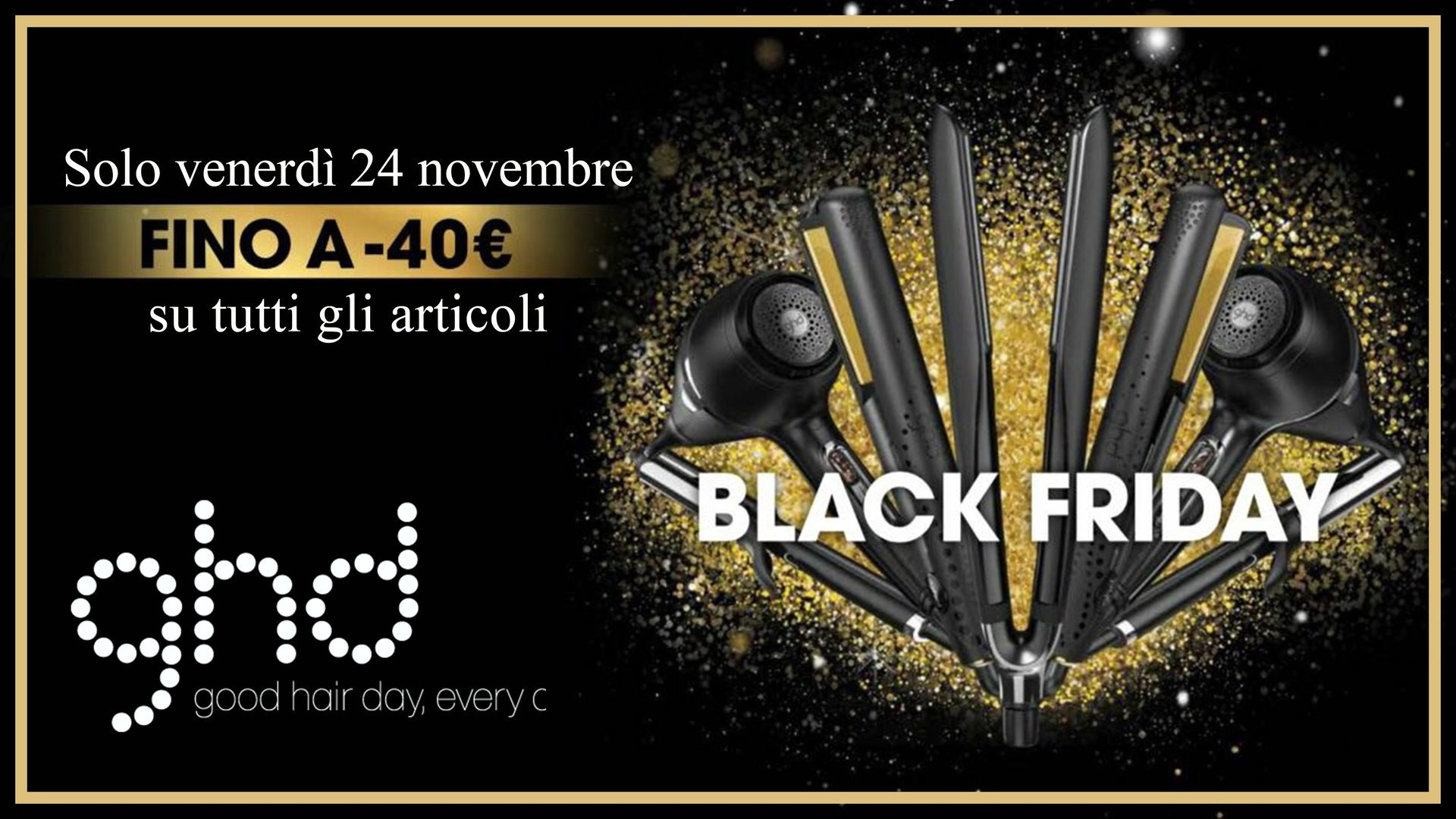 Black Friday ghd
