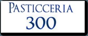 Pasticceria 300