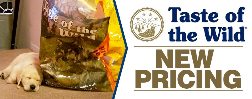 New Pricing for Taste of the Wild Dog and Cat Food and Wags & Whiskers in La Crosse, WI