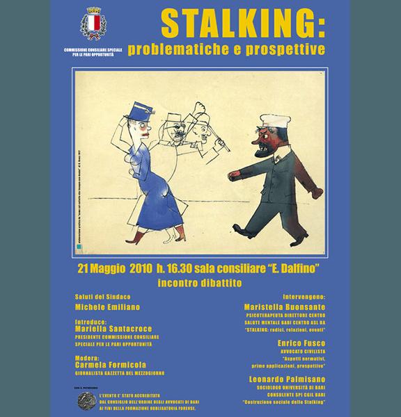 Stalking: problematiche e prospettive