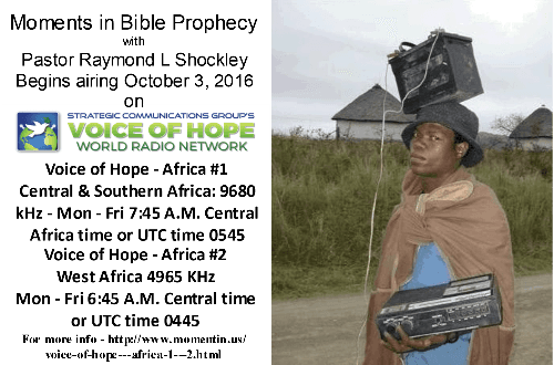 Moments in Bible Prophecy Voice of Hope Africa Shortwave