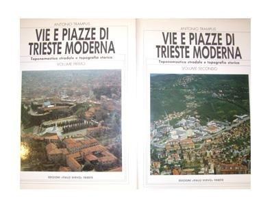Vie e piazze di Trieste moderna