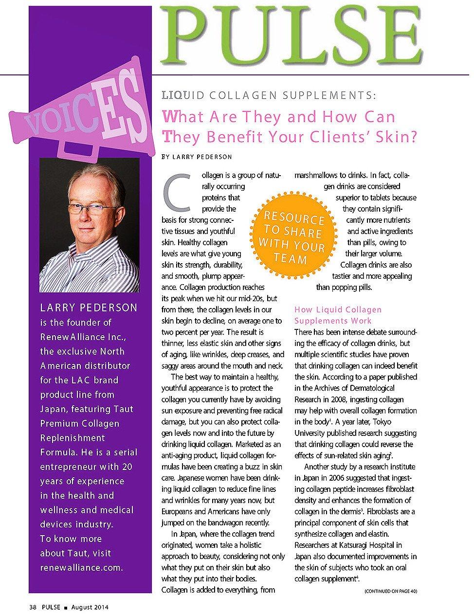 Larry Pederson, Founder of RenewAlliance, Inc., talks about liquid collagen supplements and Taut Premium Collagen Drink on Pulse Magazine | RenewAlliance