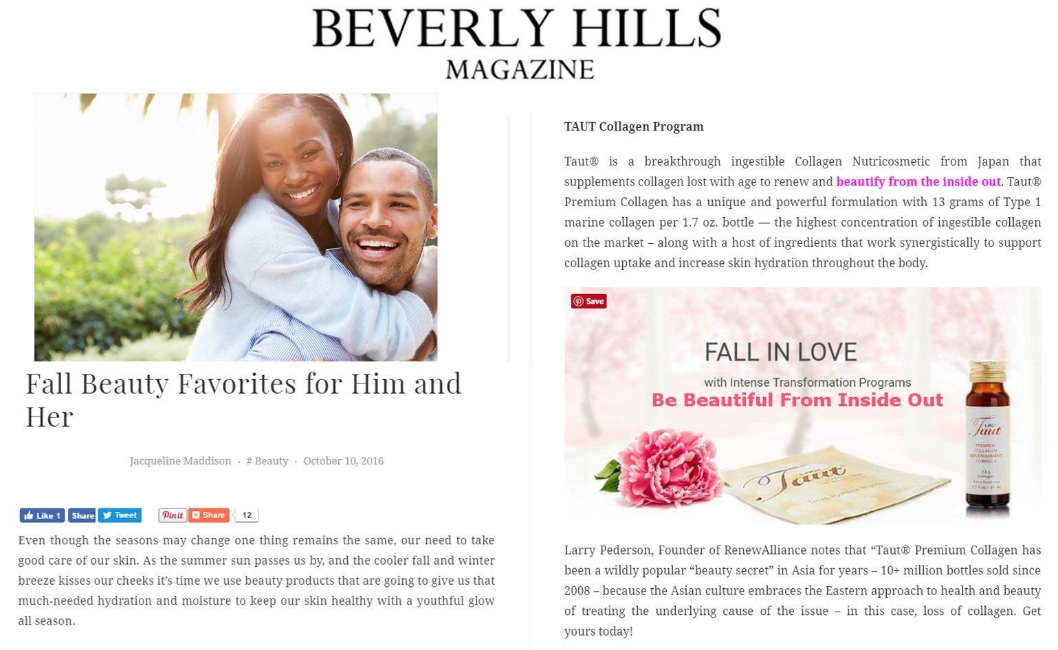 Taut Premium Collagen Drink https://www.beverlyhillsmagazine.com/beauty/fall-beauty-favorites/#.WA56W-ArKUn