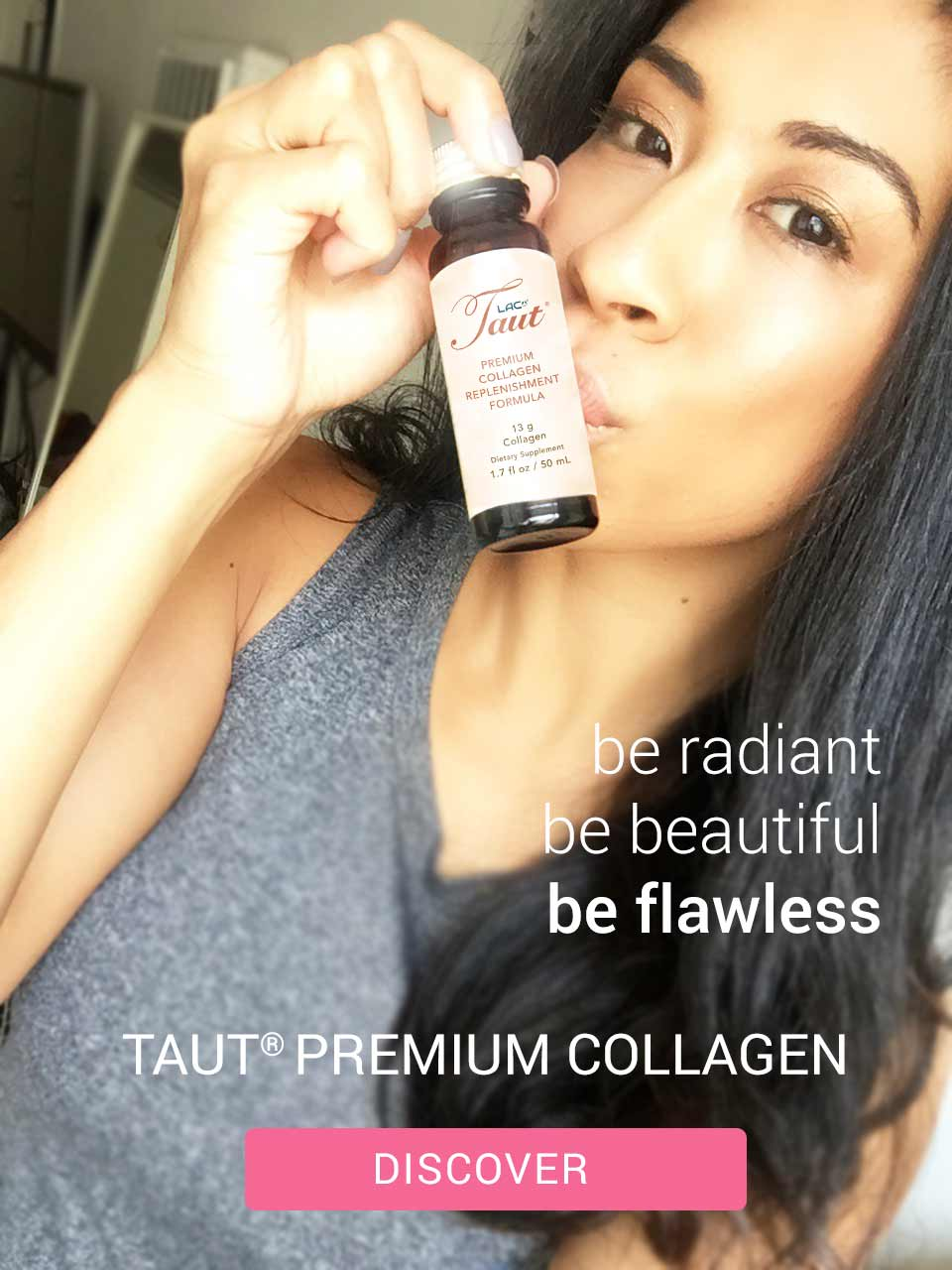 Be Radiant. Be Beautiful. Be Flawless. Taut Premium Collagen Drink.  | RenewAlliance dba TautUSA