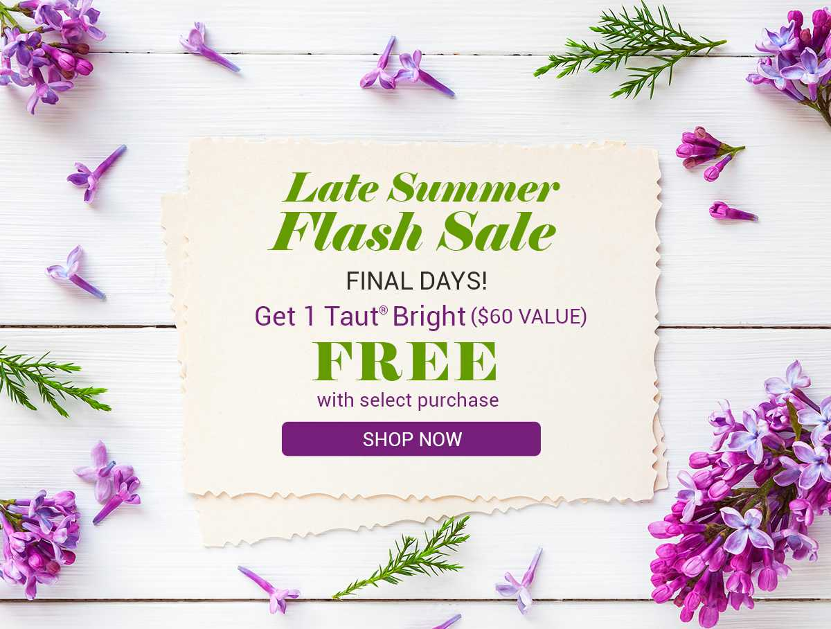 Late Summer Flash Sale - Get 1 Taut Bright Free with 2 Boxes of Taut Collagen Drinks   RenewAlliance