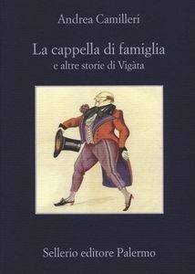 La cappella di famiglia, Andrea Camilleri