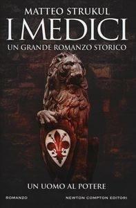 I Medici, matteo Strukul
