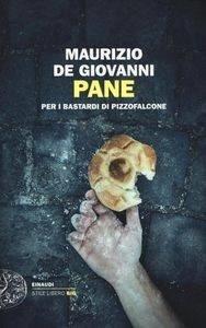 Pane per i bastardi di Pizzofalcone, Maurizio De Giovanni