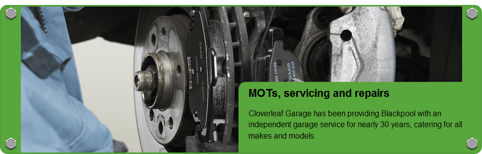 For brake repairs in Blackpool call Cloverleaf Garage