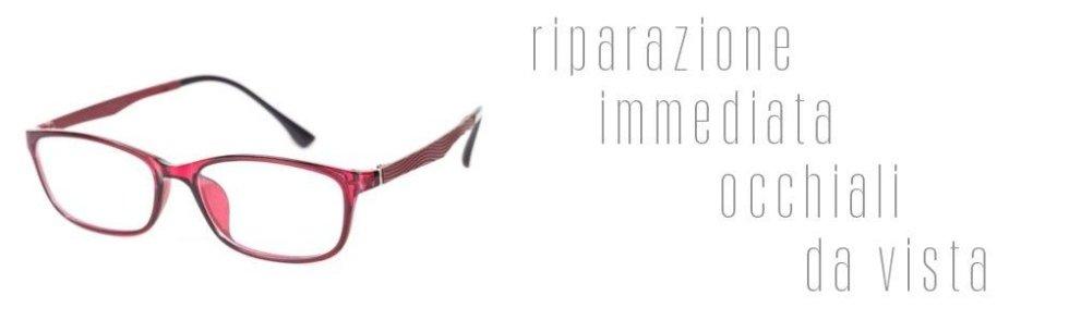 Riparazion_occhiali_da_vista