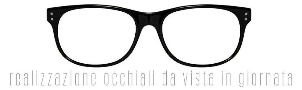 Realizzazione_occhiali_da_vista_in_giornata