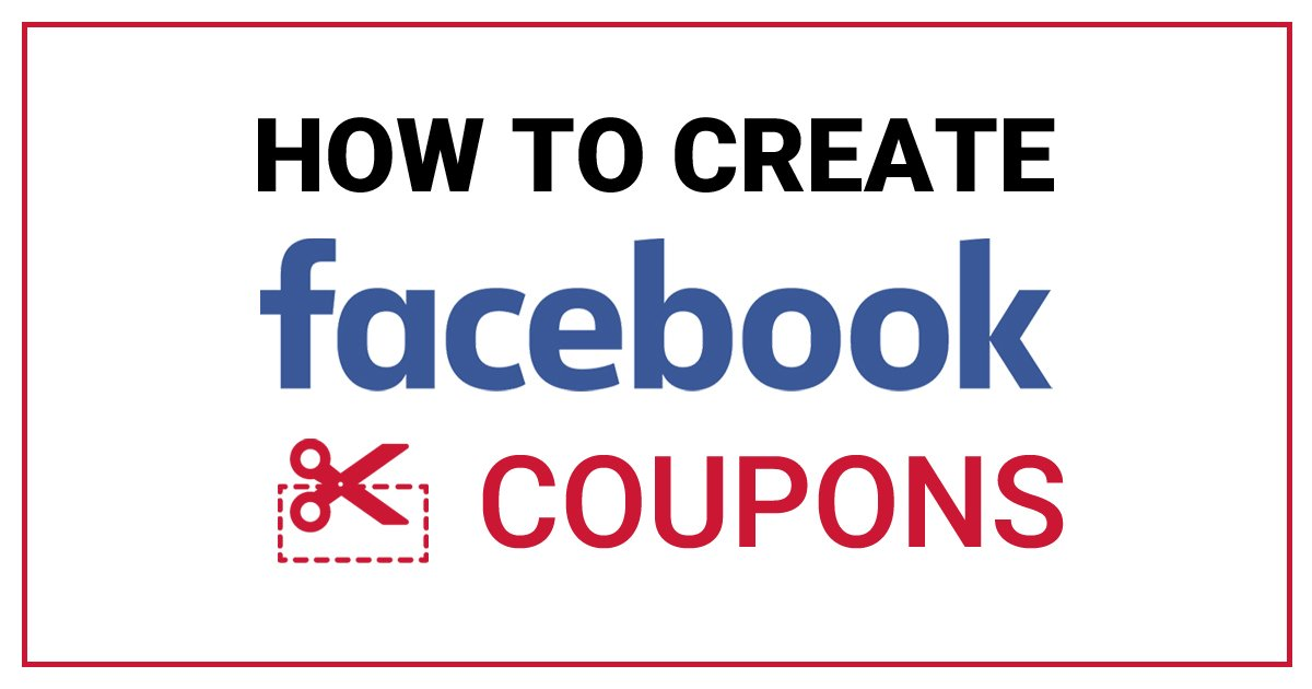 how to create coupons on Facebook