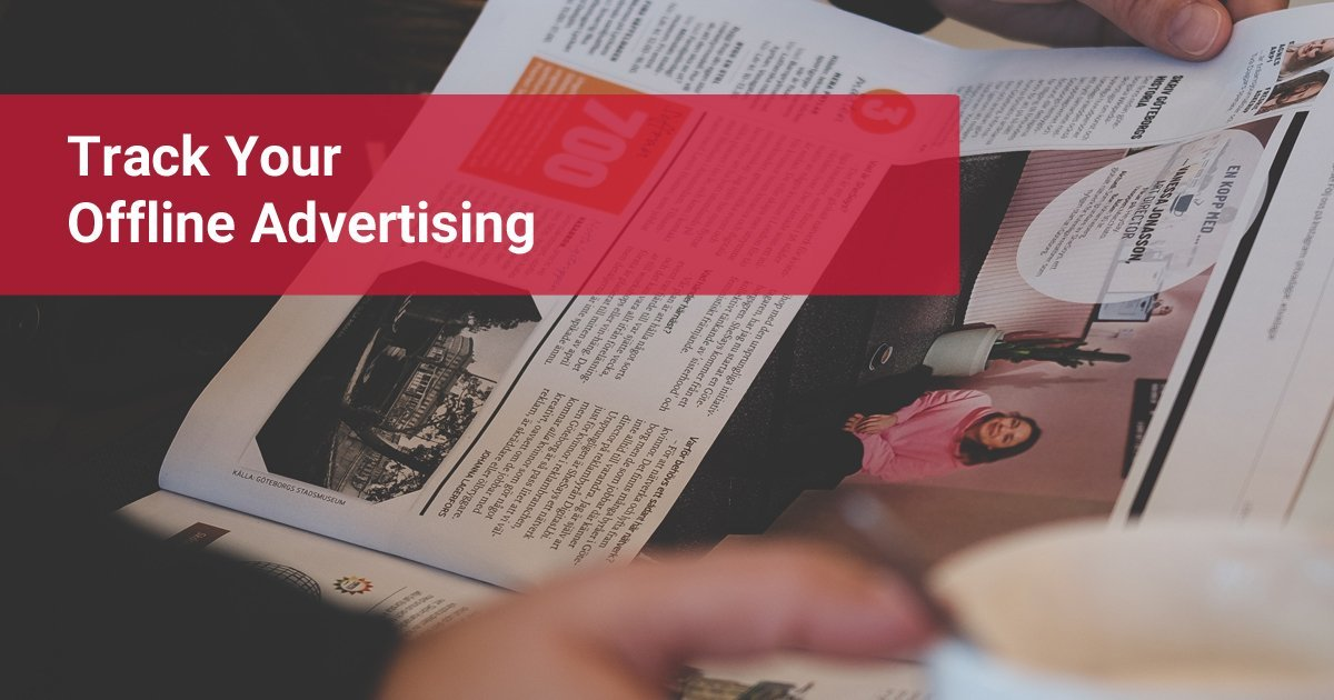 How to track offline advertising using marketing automation