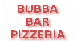 Bubba bar pizzeria