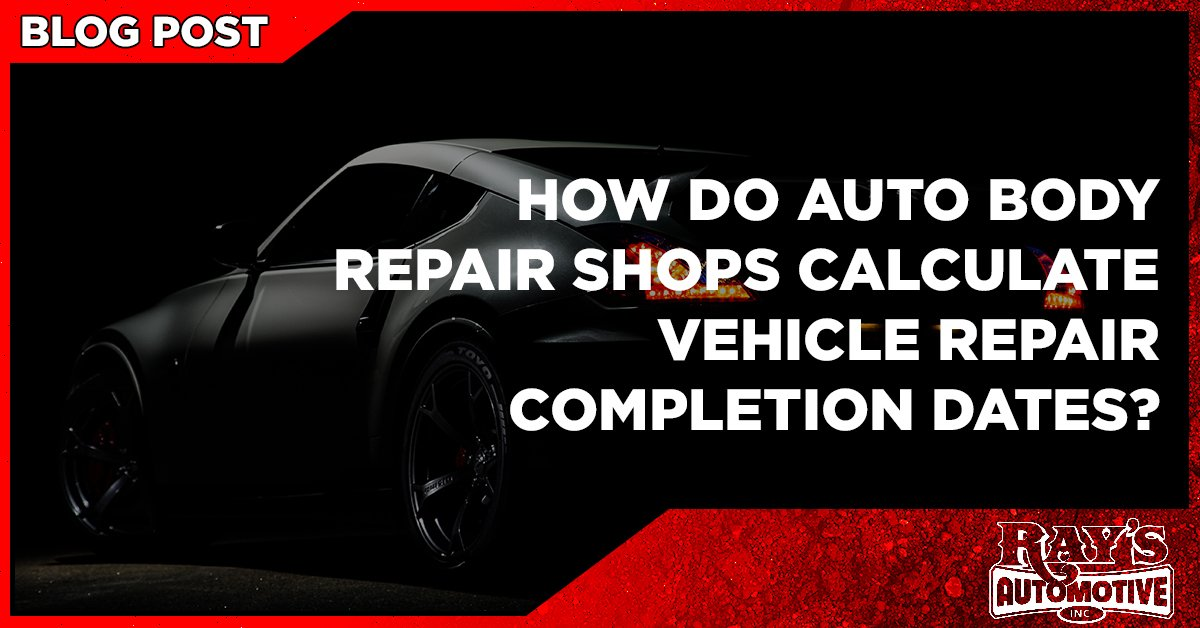 How Do Auto Body Shops Calculate A Vehicle Repair Completion