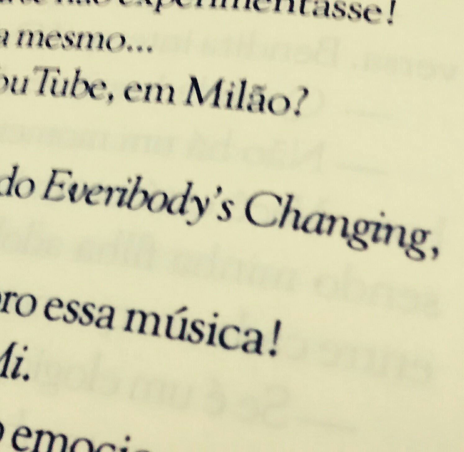 Desapego - O Livro, Everybody's Changing