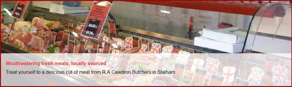 If you're looking for a butchers shop in Stalham call 01692 580 254