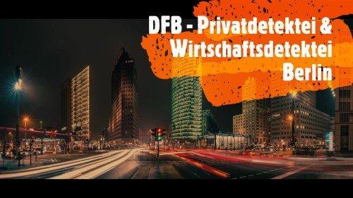 Detektei Berlin Pramierte Detektei Fahtz Berlin