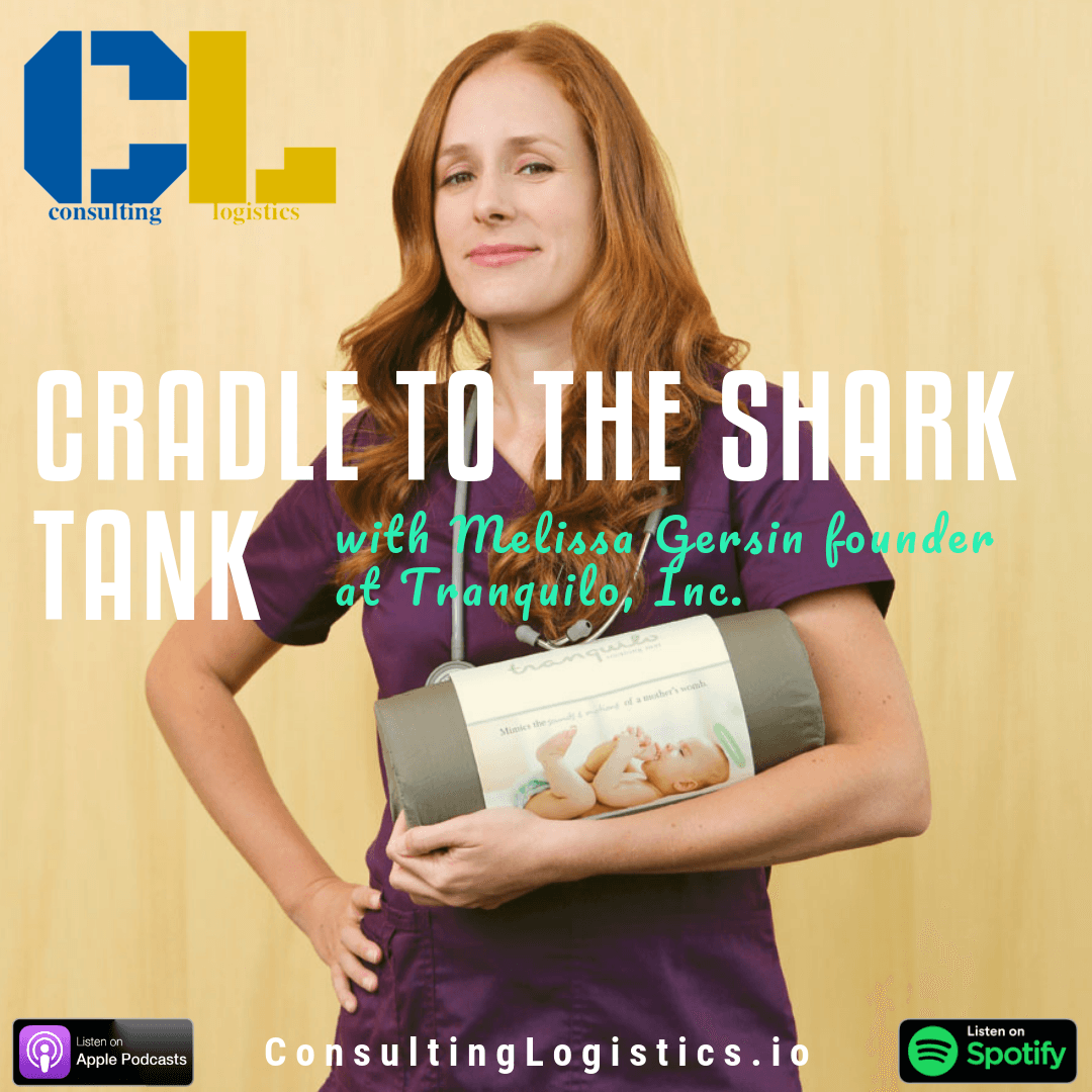 Cradle To The Shark Tank W Melissa Gersin Founder Of