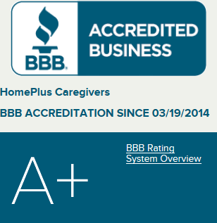 HomePlus Care Givers - Better Business Bureau Accredited