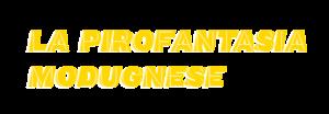 La Pirofantasia Modugnese