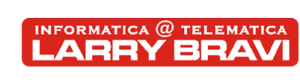 Informatica Telematica Larry Bravi