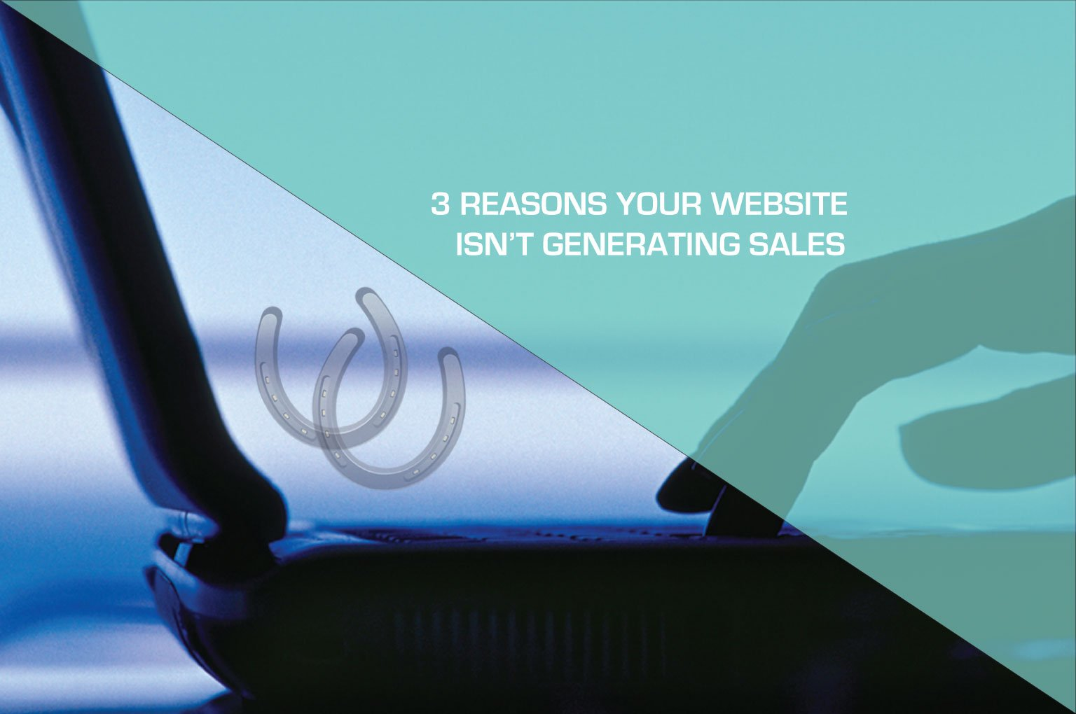 3 reasons your website isn't generating sales