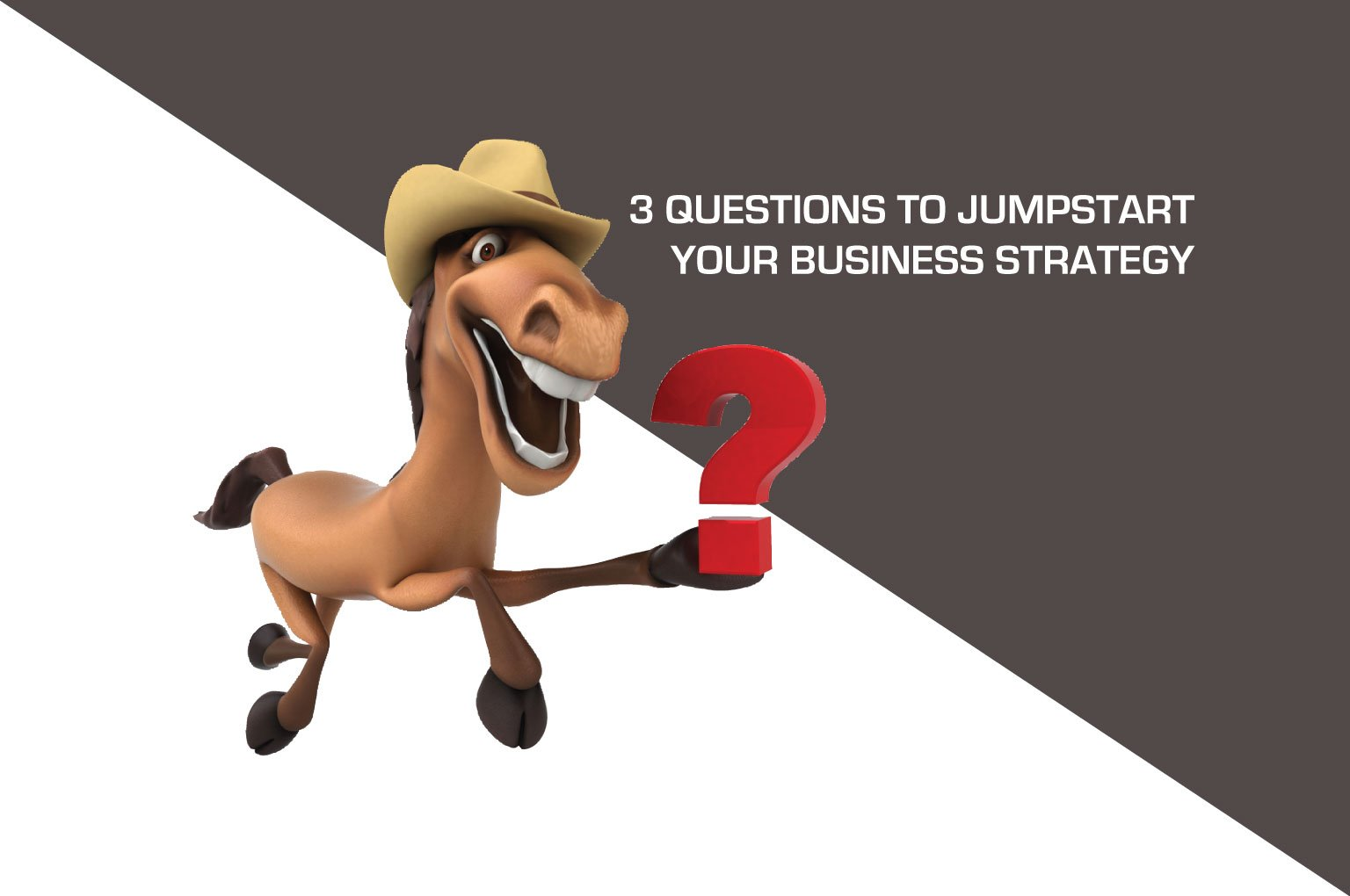 3 Questions to jumpstart your business strategy