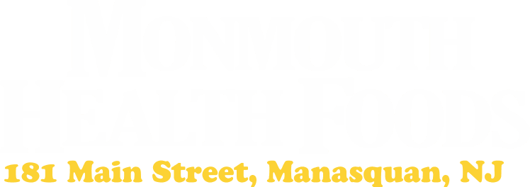 MONMOUTH HEALTH FOODS - New Jersey's Premier Independant Vitamin and Health Foods Store