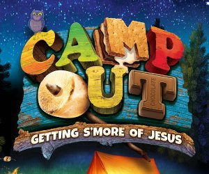 Camp Out Weekend VBS Group 2017