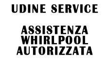 UDINE SERVICE - ASSISTENZA WHIRLPOOL AUTORIZZATA
