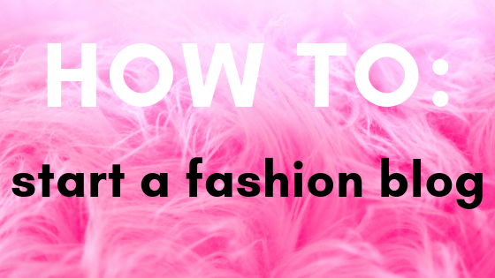 how to start a fashion blog to make money