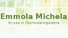 EMMOLA DOTT.SSA MICHELA - OTORINOLARINGOIATRA
