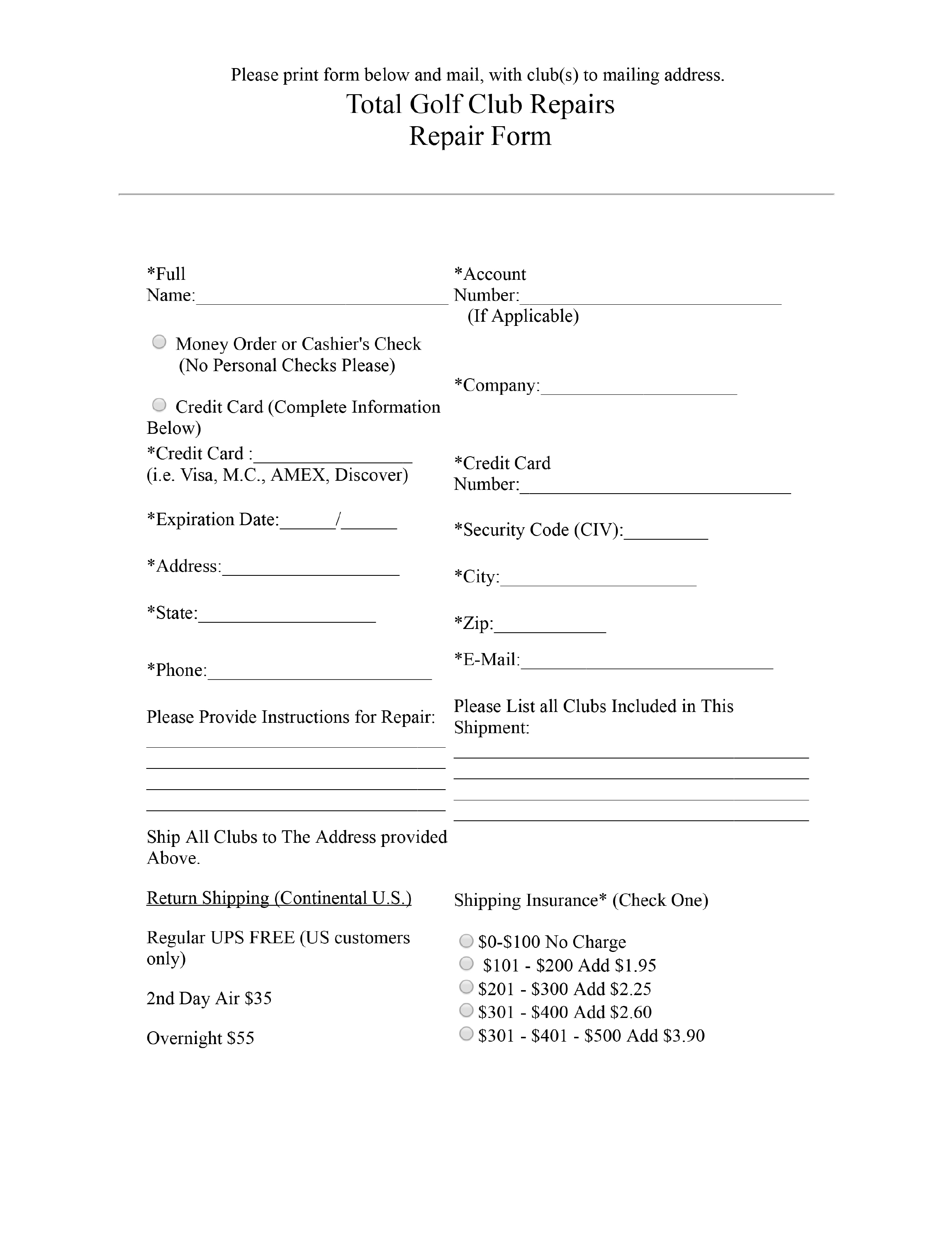 Total Golf Club Repairs Bellport NY Repair Form – Repair Form