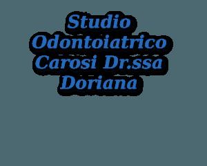 Studio Odontoiatrico Carosi Dr.ssa Doriana